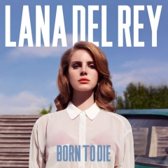 Lana Del Rey: Born to Die